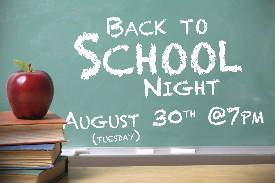 "Bring your school supplies to ""Back to School Night"" Tuesday, August 30th at 7:00 pm."